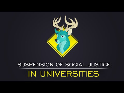 TL;DR - The Suspension of Social Justice in Universities
