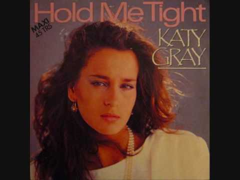 Hold Me Tight - Katy Gray