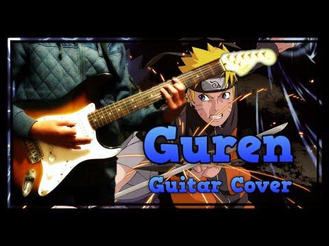 [TABS] GUREN - Naruto Shippuden (Opening 15) - Guitar Cover by JP