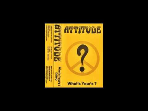 Attitude - What's Your's? Demo 1987