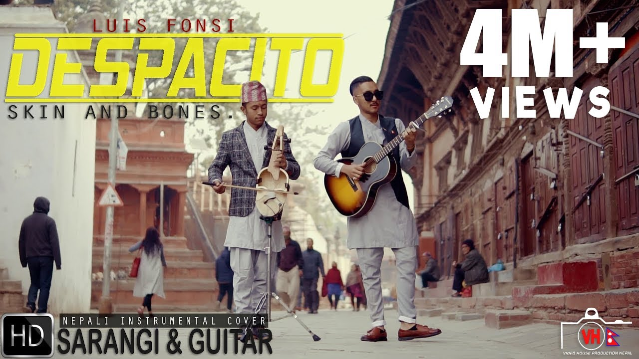 Despacito Luis Fonsi Nepali Instrumental Cover By Skin And Bones Ft Luwhang