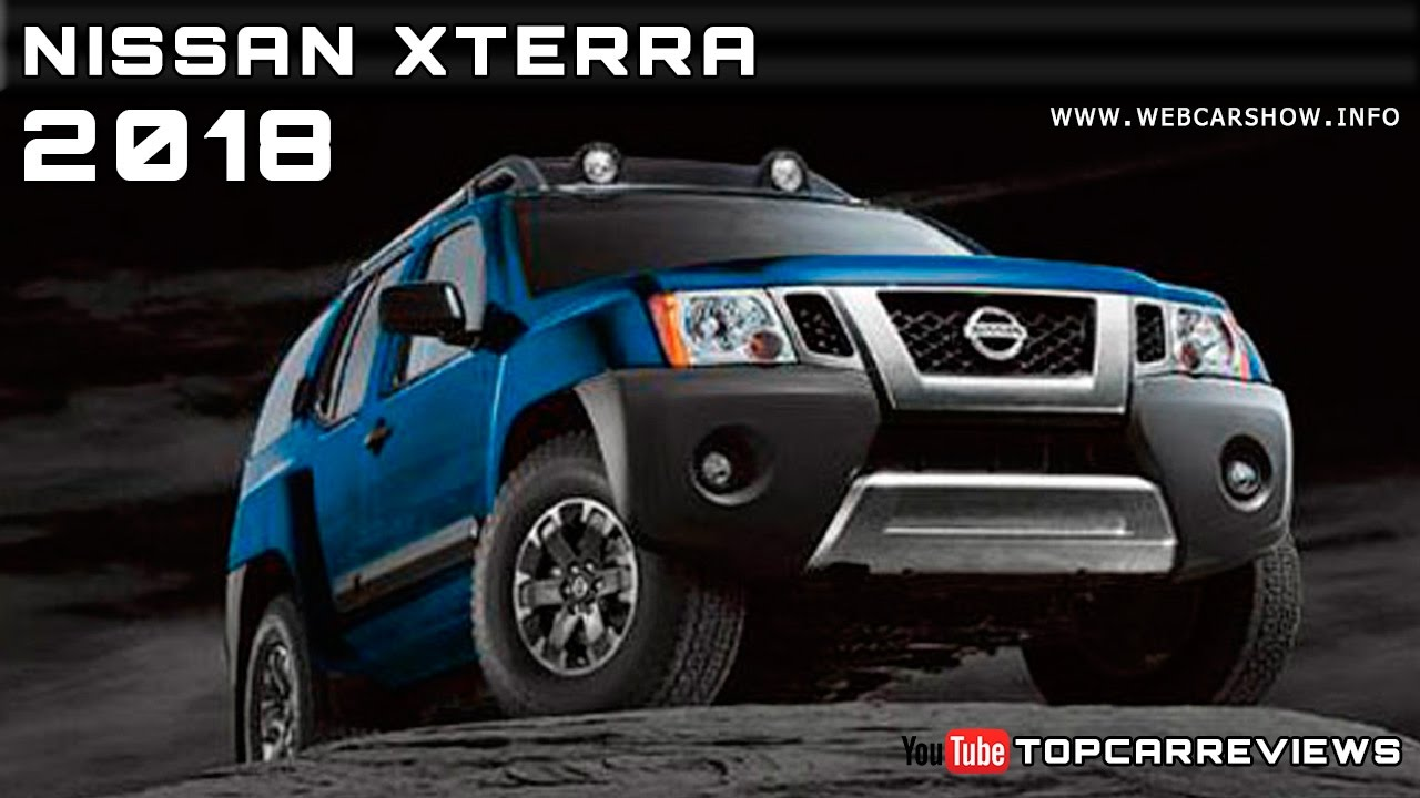 2018 Nissan Xterra Review Rendered Price Specs Release Date  YouTube