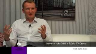 Martin Jaroš, hovorca roka 2011 - Téma magazín