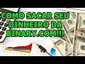 Opções Binárias - Como Sacar seu Dinheiro da Binary.com ...