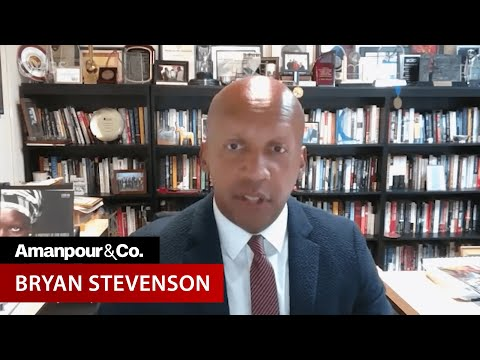 Bryan Stevenson: There's a Direct Line From Lynching to George Floyd  | Amanpour and Company