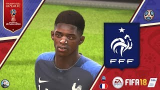 FRANCE NEW FACES   FIFA 18   2018 FIFA World Cup Russia
