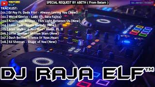 ALWAYS LOVING YOU REMIX 2020 DJ RAJA ELF™ BATAM ISLAND (Req By Abeth)