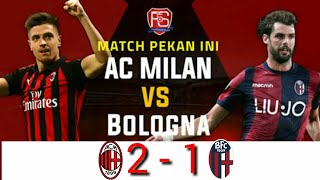 Download Video AC Milan vs Bologna 2-1    All Gol - Hasil Pertandingan Liga Italia Malam ini MP3 3GP MP4