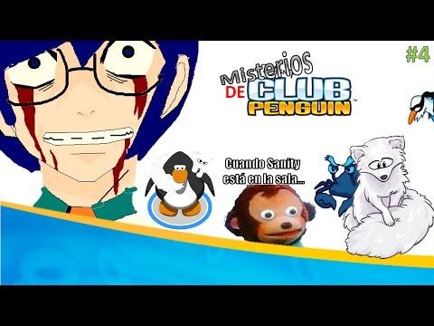 Misterios de Club Penguin Ep. 4: El hacker Sanity1