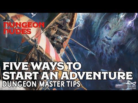 Five Ways to Start a D&D Adventure - Dungeon Master Tips