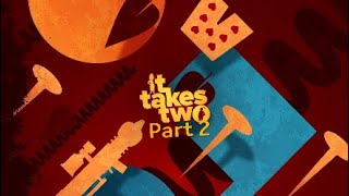 It Takes Two with R1ftgamez part 2