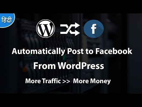 Automatically Share New WordPress Posts to Facebook  2018