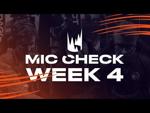 LEC Mic Check: Week 4   Spring Split 2019
