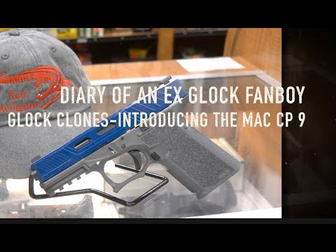 Diary of An Ex Glock FanBoy-Glock Clones-The MAC CP9 9mm Pistol