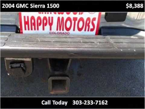 2004 gmc sierra 1500 used cars lakewood co youtube for Happy motors inc lakewood co