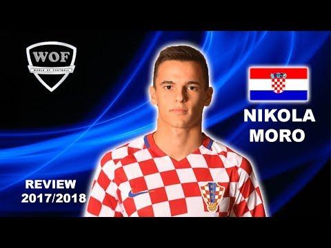 NIKOLA MORO | Dinamo Zagreb |  Insane Goals, Skills & Assists | 2017/2018 (HD)