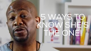 5 Ways to Know She's the ONE | Jack A. Daniels