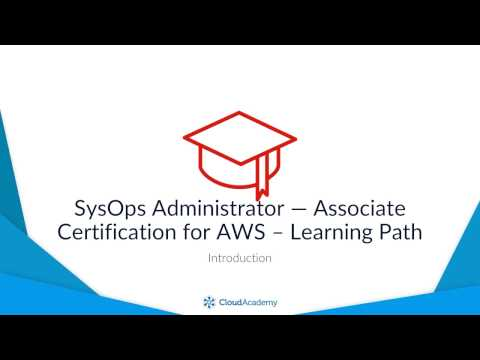 Introduction - SysOps Administrator — Associate Certification for AWS