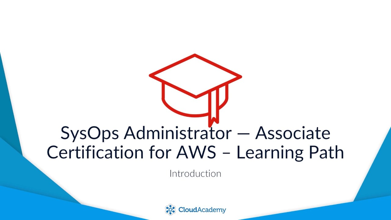 Introduction Sysops Administrator Associate Certification For