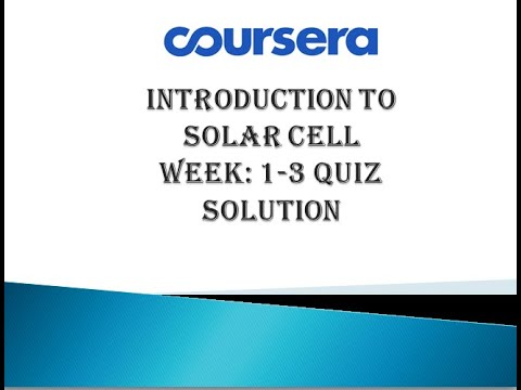 introduction-to-solar-cell-coursera-week1-3-quiz-solution