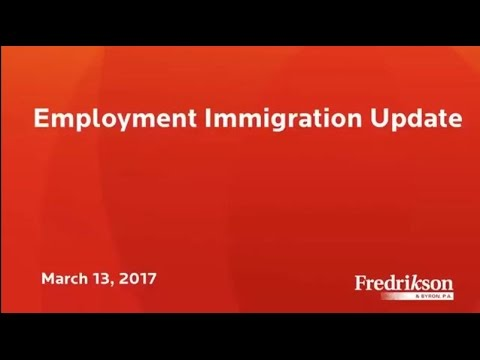 Employment Immigration Update Webinar