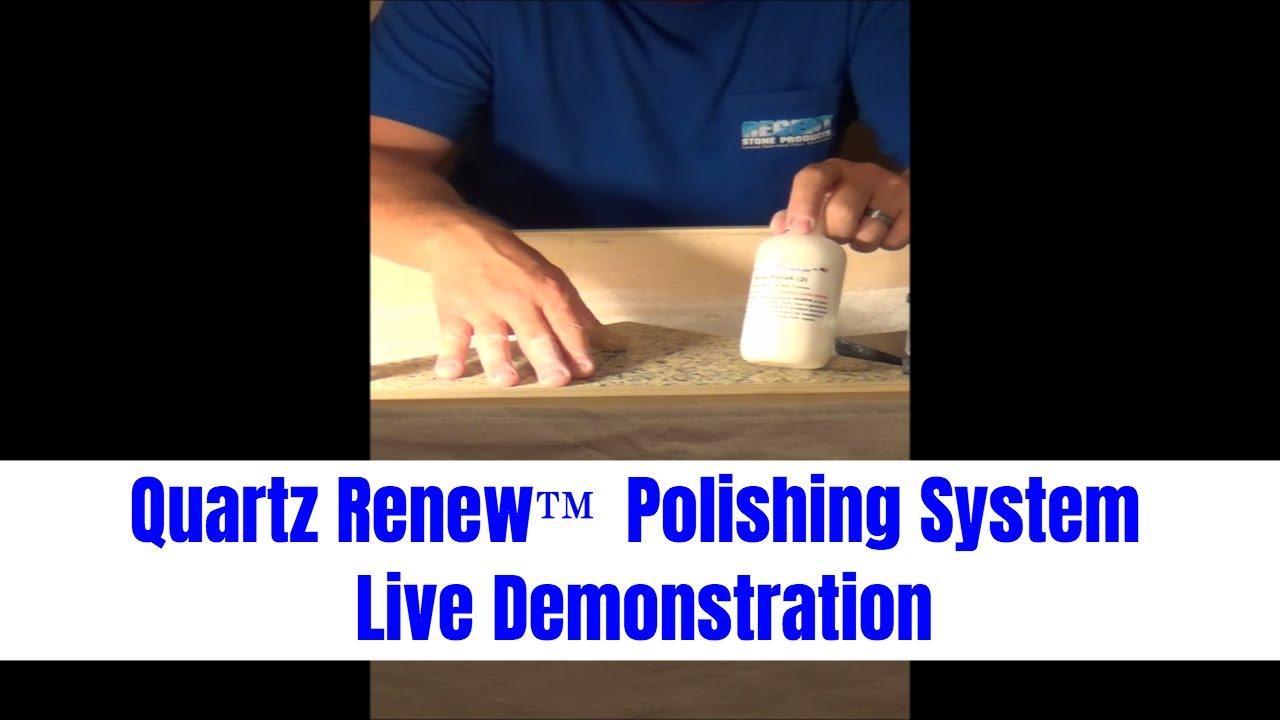 Lovely Quartz Renew Polishing System   Chapter 3   Quartz Renew Polishing Process  8 13