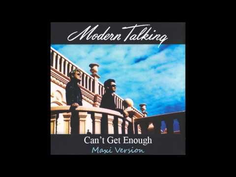 Modern Talking - Can't Get Enough Maxi Version