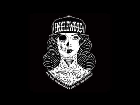 Inglewood (Off The GRZZLY Re-Mixtape) Far East Movement & Rell The Soundbender mp3