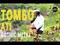 TOMBO ATI - BALINDRA JAVA COVER VERSI GOTHIC METAL JAVANESE