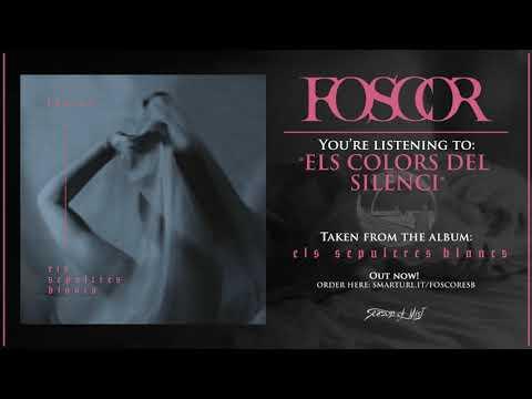 Foscor - Els Colors del Silenci (official track)