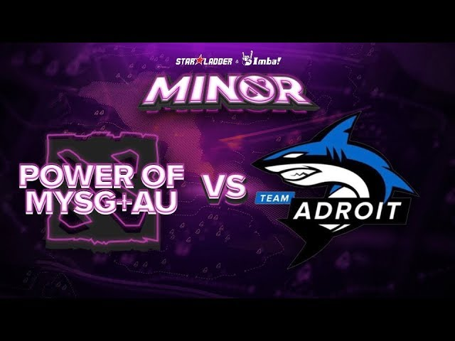 PMYSGAU vs Adroit Game 1 - SL ImbaTV Minor SEA Qualifier: Losers' Finals