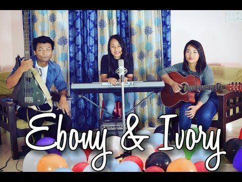 Just when i needed you most (cover) | Ebony & Ivory