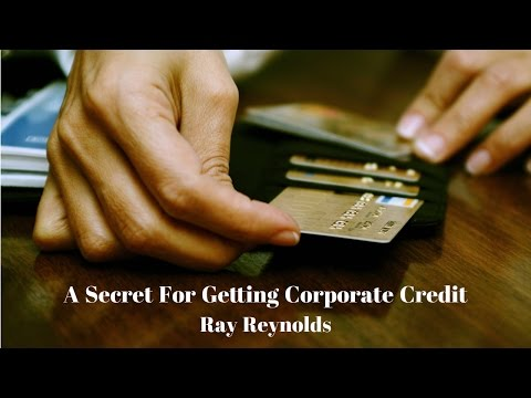 A Secret For Getting Corporate Credit