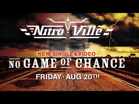 NitroVille ~  No Game Of Chance (Official Trailer) Release 20/08/2021