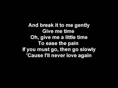 Juice Newton break it to me gently lyrics