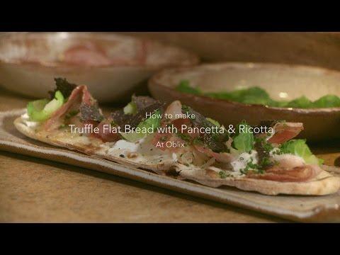 Make Oblix Restaurant's Truffle Flatbread