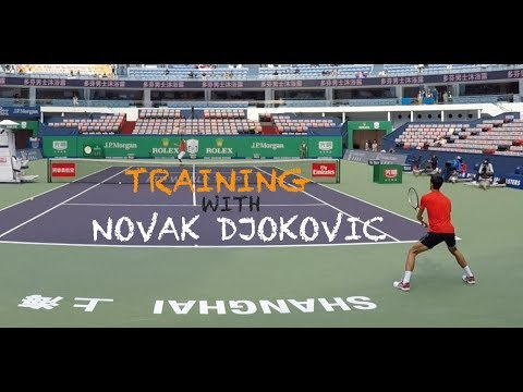 Third Training With Novak Djokovic - Warm Up For Kevin Anderson | Shanghai Masters 2018 (TENFITMEN)