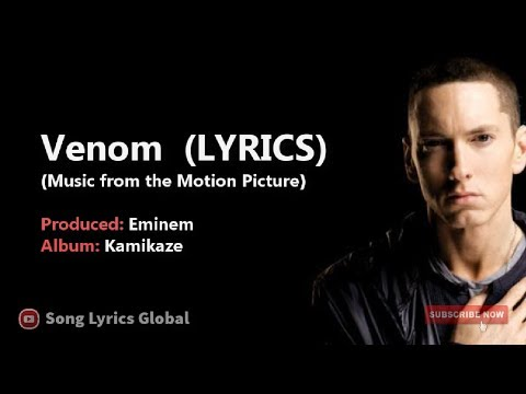LYRICS: Venom (Music From The Motion Picture) Remix By Eminem (Kamikaze) | Music Video Song