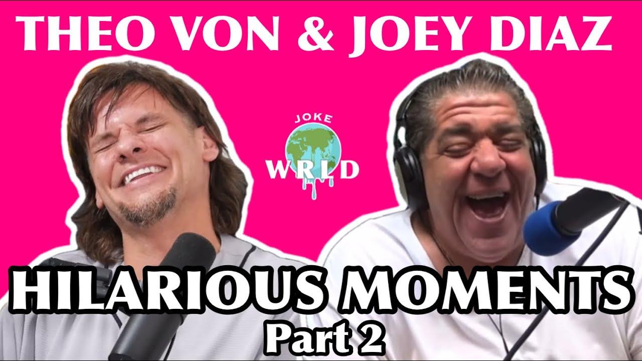Best of Joey Diaz & Theo Von - PART 2