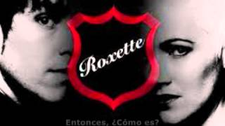 Roxette- What