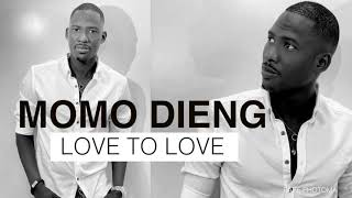 MOMO DIENG  (LOVE  TO LOVE) - LIVE