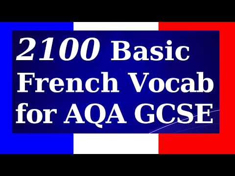 2100 French Vocabularies for GCSE French | 3.5 Hour