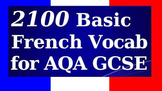 2100 French Vocabularies for GCSE French   3.5 Hour