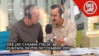 Deejay Chiama Italia - Puntata del 20 settembre 2019