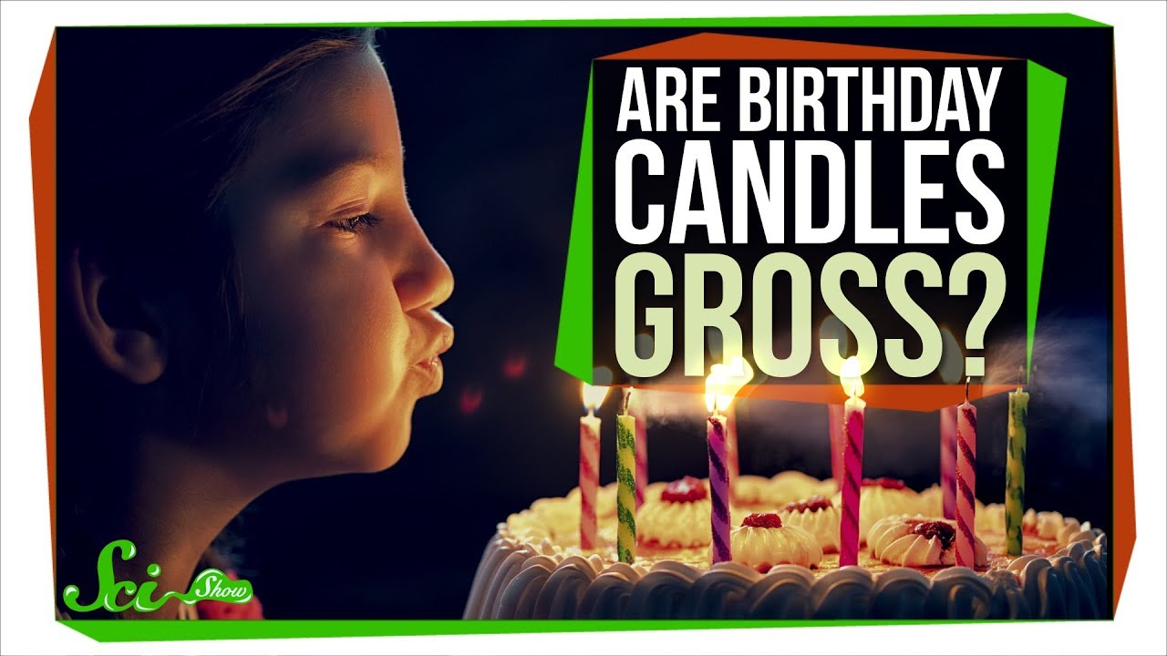 Is It Gross To Blow Out Birthday Candles Youtube