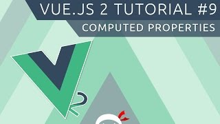 Vue JS 2 Tutorial #9 - Computed Properties