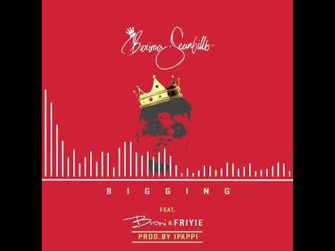 Berimaseanbills ft Broni & Friyie Bigging prod.by Ipappi