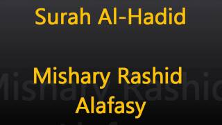 Download Surah Al-Hadid by Sheikh Mishary Rashed Alafasy Beautiful Recitation MP3 song and Music Video