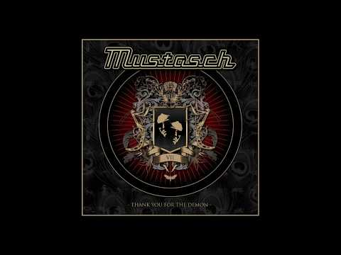 Mustasch - Thank You For The Demon [Full Album]