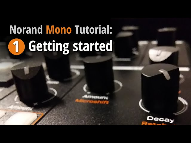 Norand Mono Tutorial 1: Getting Started